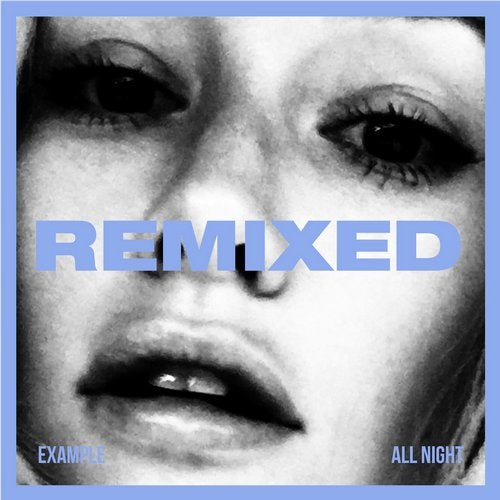 Example - All Night (REMIXED) 2019 [EP]