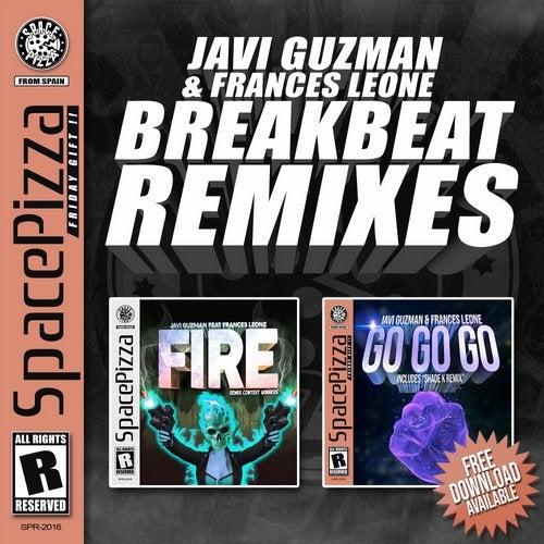Javi Guzman - Fire & Go Go Go Breakbeat Remixes [EP] 2019