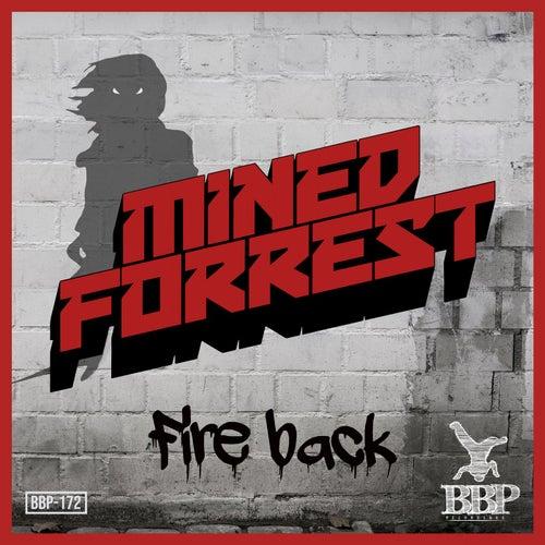 Download Mined & Forrest - Fire Back EP (BBP172) mp3