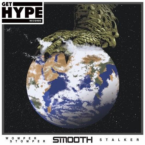 Smooth — Womper Stomper / Stalker [EP] 2018