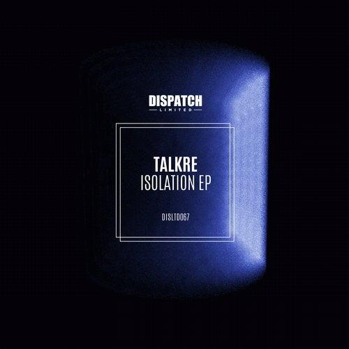 Talkre - Isolation 2019 [EP]