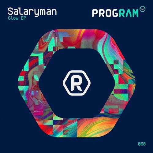 Salaryman — Glow [EP] 2018