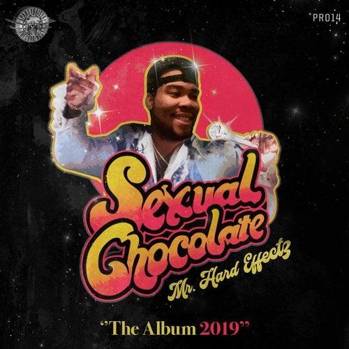 Hard Effectz - Sexual Chocolate 2019 [LP]