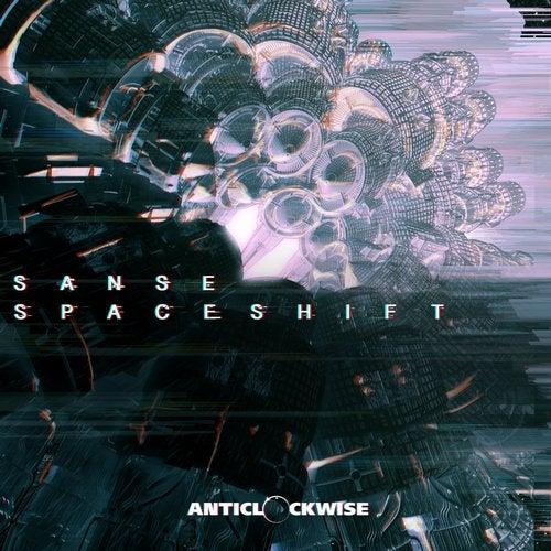 Sanse - Spaceshift 2019 [EP]