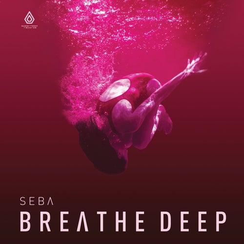 Seba - Breathe Deep [EP]