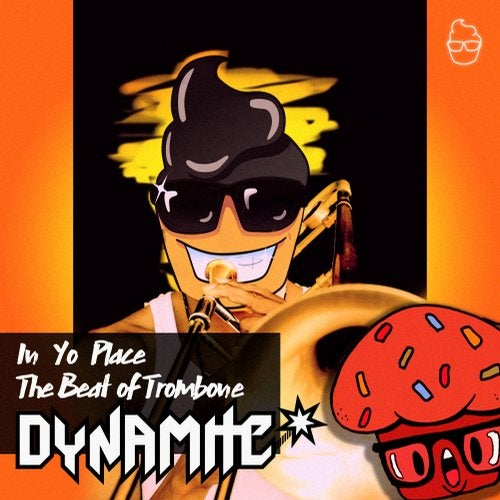Dynamite - The Beat Of Trombone (EP) 2019