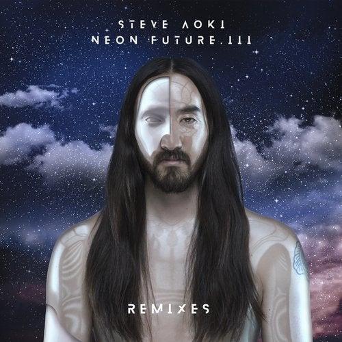 Steve Aoki - Neon Future III [Remixes] (LP) 2019