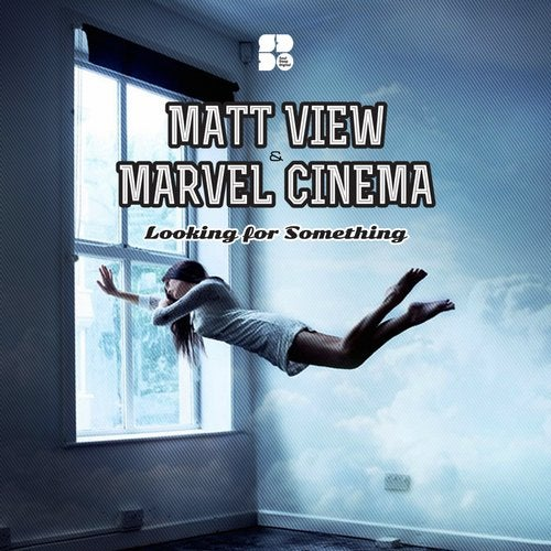 Matt View, Marvel Cinema - Looking For Something (EP) 2019