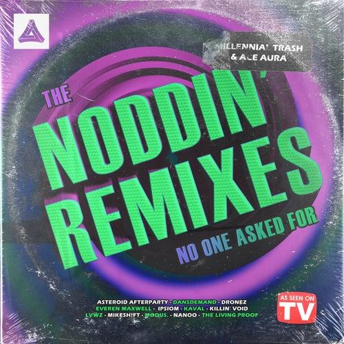 Download Millennial Trash, Ace Aura - The Noddin' Remixes No One Asked For (Album) [MAR257] mp3