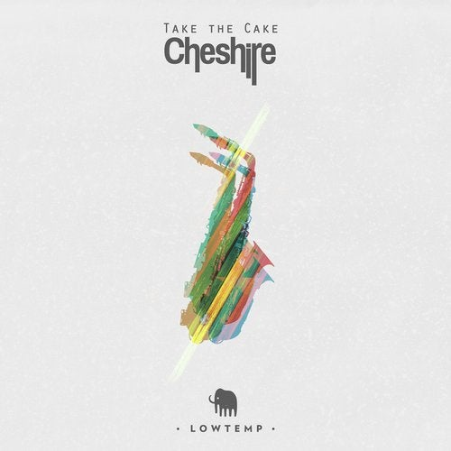 Cheshire - Take The Cake (EP) 2018