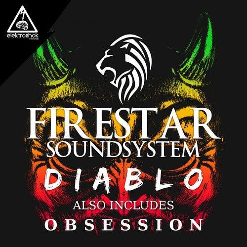 Firestar Soundsystem - Diablo 2019 [EP]