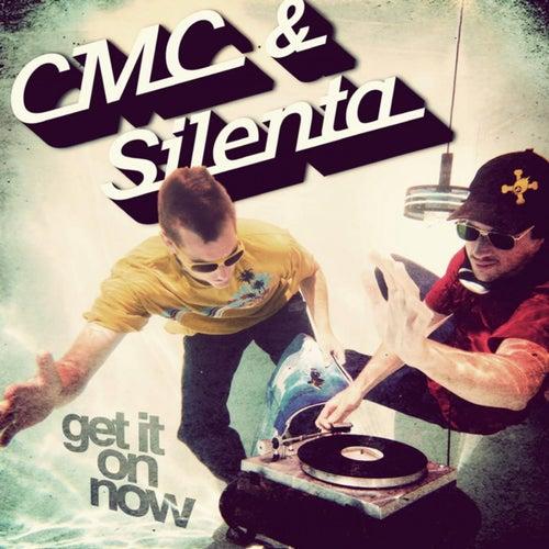 Download CMC & Silenta - Get It on Now (Album) (ROCACD03) mp3