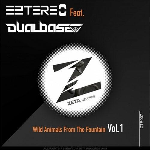 Eztereo - Wild Animals From The Fountain Vol. 1 2019 [EP]