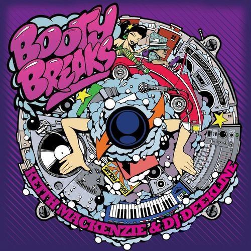 Keith MacKenzie, DJ Deekline - Booty Breaks 2012 [LP]