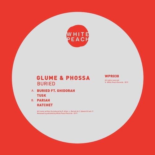 Glume, Phossa - Buried (EP) 2019