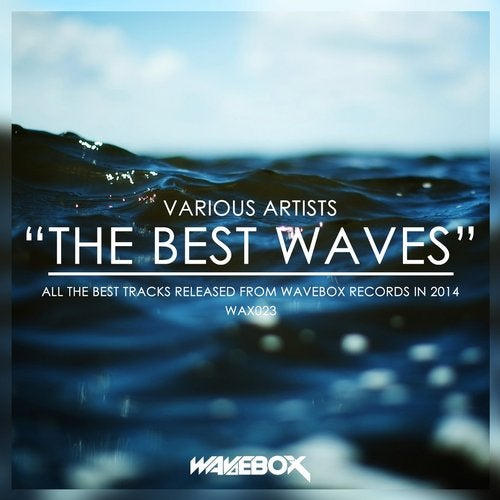 The Best Waves from Wavebox Records on Beatport