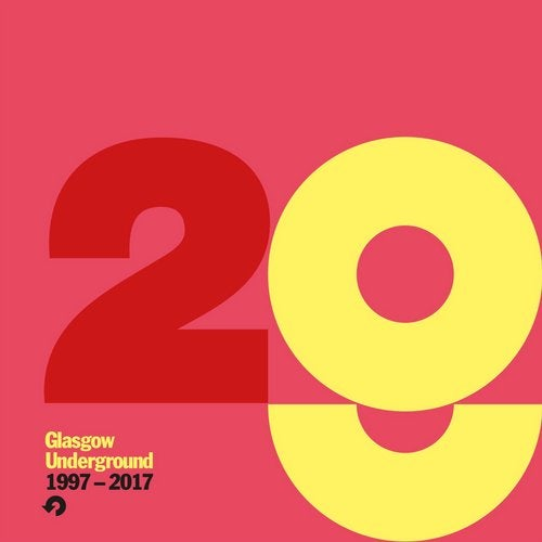 Glasgow Underground 1997-2017 (Beatport Edition) from Glasgow