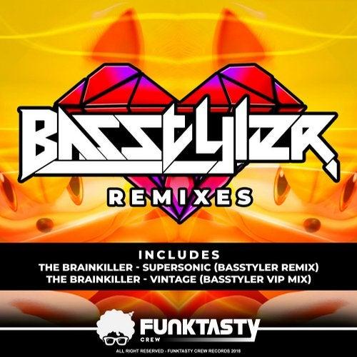 The Brainkiller - Basstyler Remixes [EP] 2018