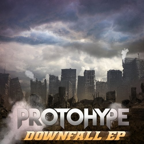 ProtoHype - Downfall 2019 (EP)