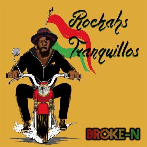 Broke-N - Rockahs Tranquillos (EP) 2019