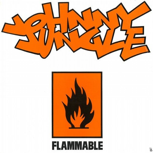 Johnny Jungle - Flammable