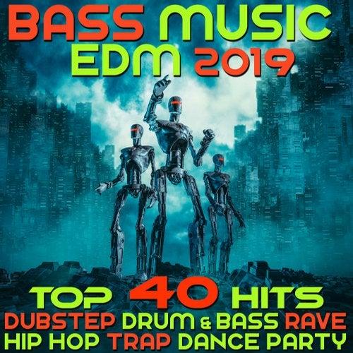 Bass Music 2019 Top 40 Hits Dubstep Drum & Bass Rave Hip Hop