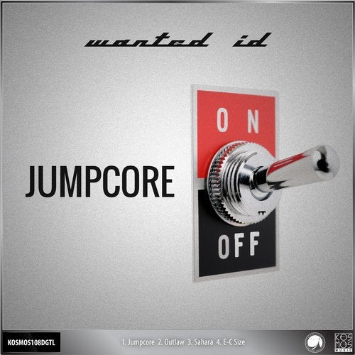 Wanted ID - Jumpcore EP