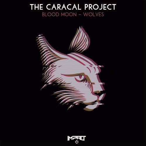 The Caracal Project - Blood Moon / Wolves 2019 (EP)