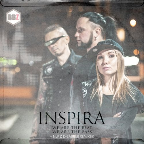 Inspira - We Are The Beat We Are The Bass (EP) 2018