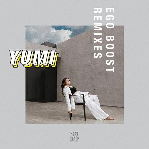 Yumi - Ego Boost (Remixes) 2018 [EP]