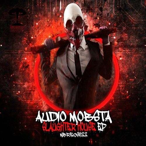 Audio Mobsta - Slaughter House 2019 [EP]