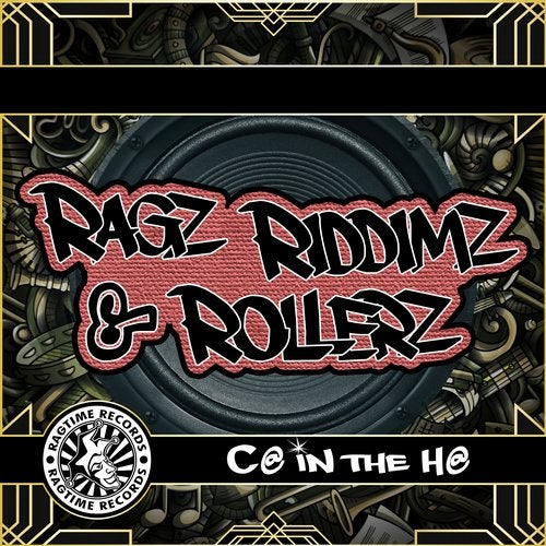CA In The HA - Ragz Riddimz And Rollerz 2019 [LP]