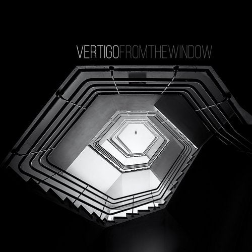 Vertigo - From the Window [EP] 2019