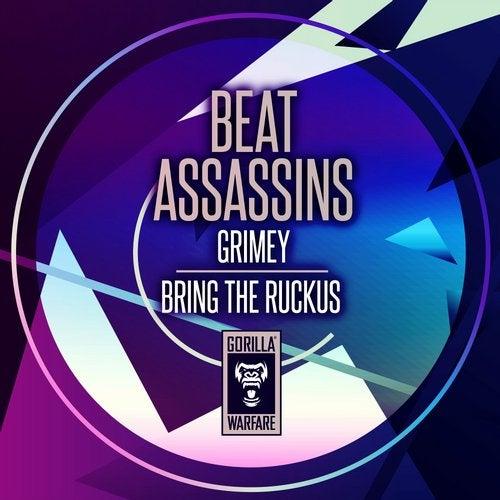 Beat Assassins - Grimey + Bring The Ruckus 2019 [EP]