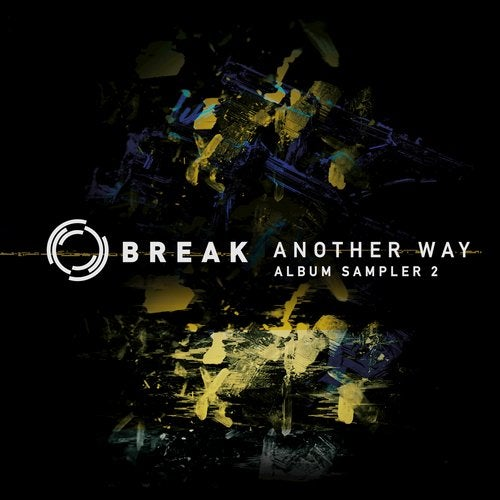 Break - Another Way (Album Sampler 2) [EP] 2018