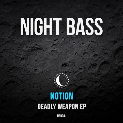 NotioN - Deadly Weapon 2019 [EP]