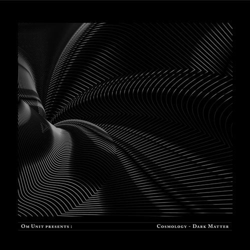 VA - Om Unit Presents: Cosmology Dark Matter [CBR032D]