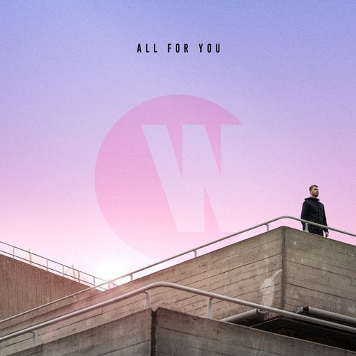 Wilkinson - All For You 2019 [Single]