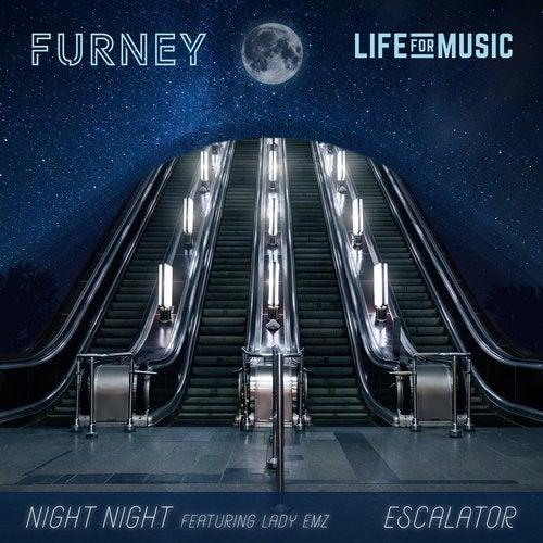 Furney - Night Night / Escalator 2019 [EP]
