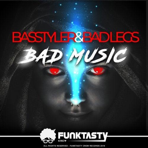Basstyler - Bad Music 2019 [EP]