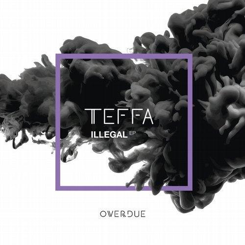 Teffa - Illegal 2019 (EP)