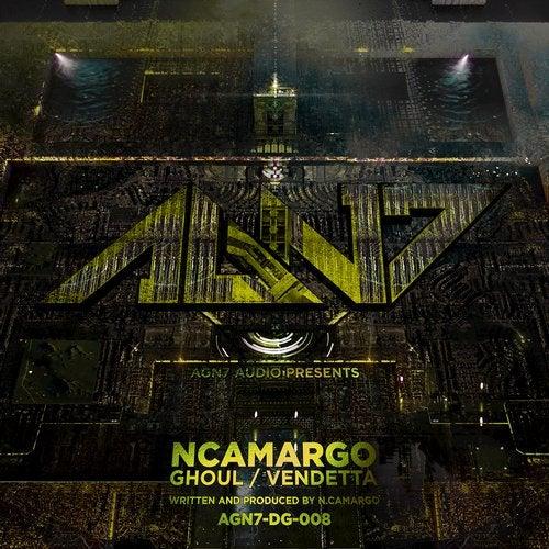 nCamargo — Ghoul / Vendetta [EP] 2018