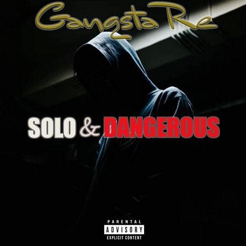 Solo & Dangerous [GO HARDER ENT] :: Beatport