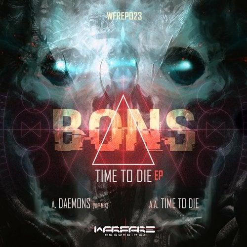 Bons - Time To Die [EP] 2018