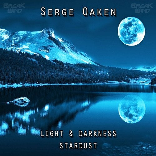 Serge Oaken - Light & Darkness / Stardust [EP] 2019