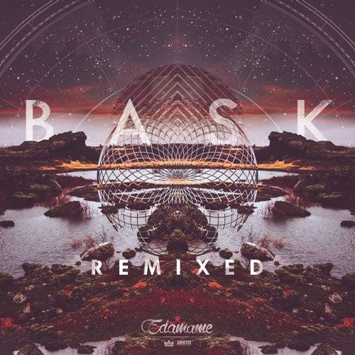 Edamame - Bask Remixed (EP) 2018