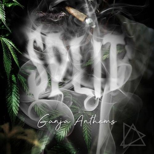 Split - Ganja Anthems (EP) 2019