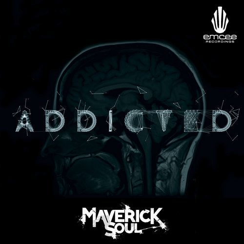 Maverick Soul — Addicted (EP) 2018