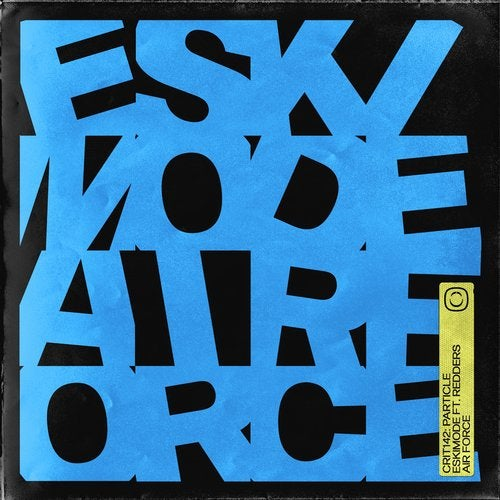 Particle - Eskimode / Air Force EP
