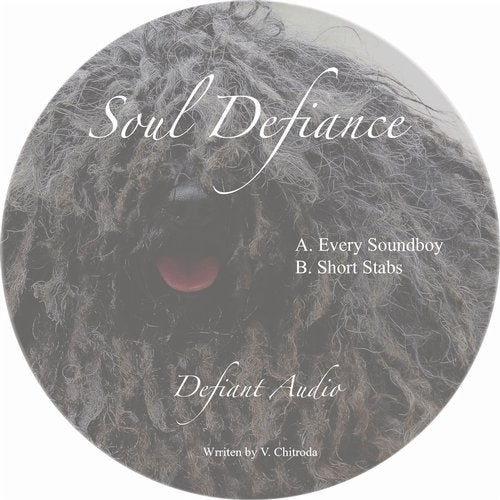 Soul Defiance - Soundboy / Short Stabs (EP) 2019